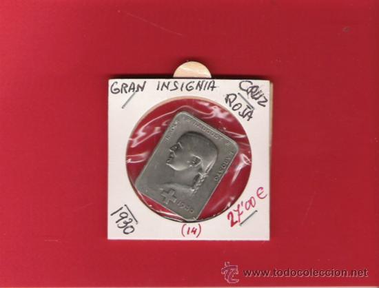 CRUZ ROJA GRAN INSIGNIA DE 1930 (Militar - Insignias Militares Españolas y Pins)