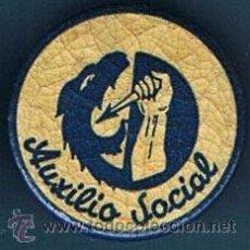 Militaria: INSIGNIA AUXILIO SOCIAL. CAMPAÑA CONTRA EL HAMBRE.. Lote 24865115
