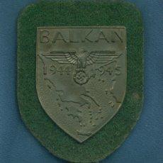Militaria: ALEMANIA III REICH. PLACA DE BRAZO BALKAN. MUY BUENA REPRODUCCIÓN DE LOS AÑOS 70-80.. Lote 21919300