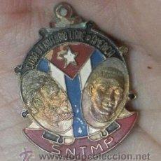 Militaria: CUBA. DISTINTIVO. SNTMP. CUBA TERRITORIO LIBRE DE AMÉRICA. Lote 35779916