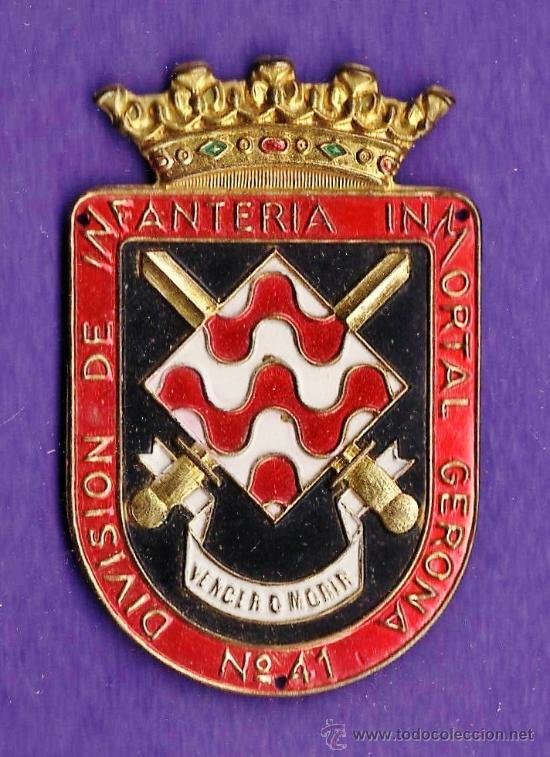 INSIGNIA EPOCA /PLACA BRAZO - EJERCITO ESPAÑOL - DIVISION INFANTERIA GERONA Nº 41- METAL -AÑOS 50/60 (Militar - Insignias Militares Españolas y Pins)