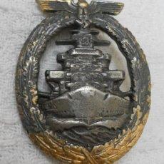 Militaria: ALEMANIA. DISTINTIVO .KRIEGSMARINE. FLOTA DE ALTA MAR. ACORZAZADOS Y CRUCEROS. II GUERRA MUNDIAL. . Lote 36295731