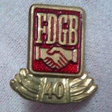 Militaria: INSIGNIA FDGB FREIE DEUTSCHE GEWERKSCHAFTS BUND 1970 CONDECORACION DE HONOR 40 AÑOS ALEMANIA DDR. Lote 43083112