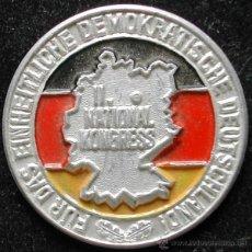 Militaria: INSIGNIA 1954 II. NATIONAL KONGRESS DAS EINHEITLICHE DEMOKRATISCHE DEUTSCHLAND BERLIN DDR ALEMANIA. Lote 44743273