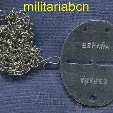 Militaria: ESPAÑA. CHAPA DE IDENTIFICACIÓN DEL EJÉRCITO ESPAÑOL. CON CADENA. EL REVERSO ESTÁ NUMERADO.. Lote 64979567