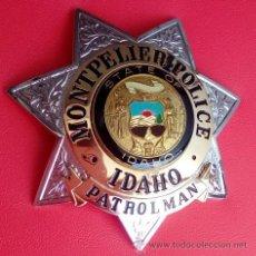 Militaria: INSIGNIA PLACA DE POLICIA TIPO SHERIFF ESTRELLA DEL ESTADO DE IDAHO MONTPELIER POLICE PATROLMAN. Lote 52897199