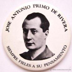 Militaria: CHAPA ORIGINAL JOSE ANTONIO PRIMO DE RIVERA FUNDADOR FALANGE *SIEMPRE FIELES A SU PENSAMIENTO*. Lote 54809457