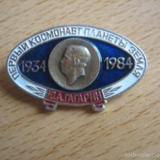 Militaria: EMBLEMA COSMONAUTA YURI GAGARIN. 50 ANIVERSARIO 1934-1984. Lote 55970048