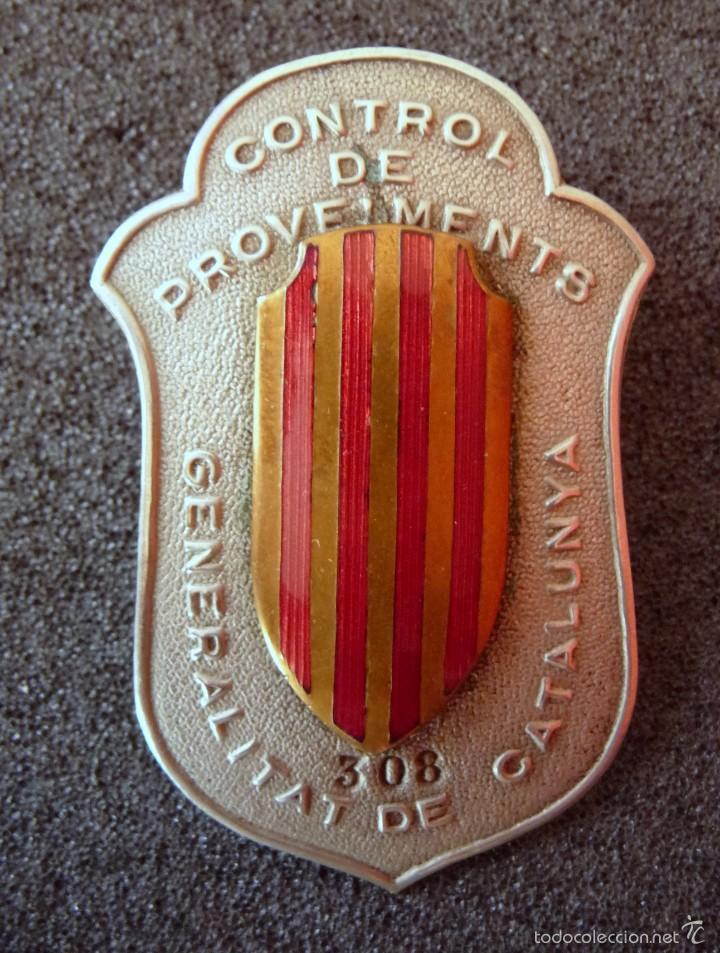 (JX-1465)PLACA DE CONTROL DE PROVEIMENTS.CONTROL DE APROVISIONAMIENTO.GENERALITAT DE CATALUNYA,G.C. (Militar - Insignias Militares Españolas y Pins)