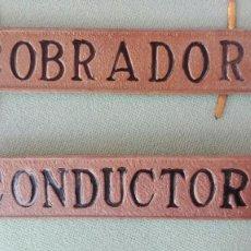 Militaria: LOTE INSIGNIA ANTIGUA DE CONDUCTOR Y COBRADOR. Lote 64417143