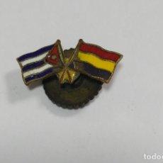 Militaria: ANTIGUO PIN. REPUBLICA ESPAÑOLA Y BANDERA DE CUBA. VER FOTOS. 2CM. Lote 68193593