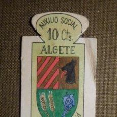Militaria: ESCUDO - EMBLEMA - AUXILIO SOCIAL - DONATIVOS - MADRID - ALGETE - 10 CTS - 1951. Lote 69892589