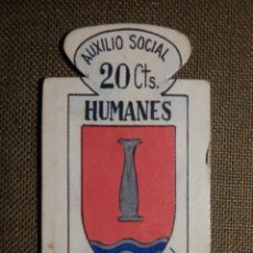 Militaria: ESCUDO - EMBLEMA - AUXILIO SOCIAL - DONATIVOS - MADRID - HUMANES - 20 CTS - 1951. Lote 69892693
