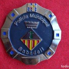 Militaria: PLACA POLICIA MUNICIPAL DE SABADELL( BARCELONA). Lote 71127833