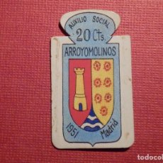 Militaria: ESCUDO - EMBLEMA - AUXILIO SOCIAL - DONATIVOS - MADRID - ARROYOMOLINOS - 20 CTS - 1951. Lote 75319027