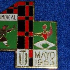 Militaria: INSIGNIA VI DEMOSTRACIÓN SINDICAL - 1 MAYO 1963 - O.S. EDUCACIÓN Y DESCANSO. Lote 81284776
