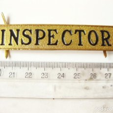 Militaria: INSIGNIA DE INSPECTOR. AUTOBÚS. METRO. TREN,. Lote 83161252