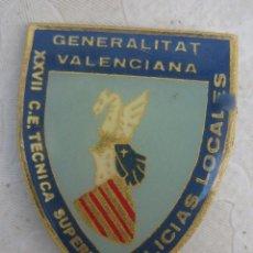 Militaria: INSIGNIA PIN DE BROCHE XXVII C.E TECNICA SUPERIOR POLICA LOCAL VALENCIA POLICIES LOCALS . Lote 90346376