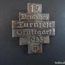 Militaria: INSIGNIA DE SOLAPA 15 FESTIVAL GIMNASTICO STUTTGART. III REICH. AÑO 1933. Lote 116926015
