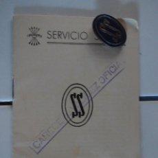Militaria: ANTIGUA CARTILLA E INSIGNIA DEL SERVICIO SOCIAL DE LA FALANGE. SS. ESMALTE AZUL. Lote 117372623
