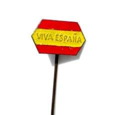 Militaria: INSIGNIA PATRIÓTICA BANDERA DE ESPAÑA, VIVA ESPAÑA, GUERRA CIVIL. Lote 132690254