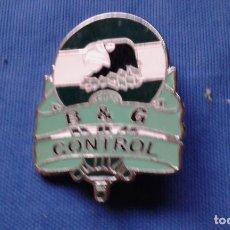 Militaria: PLACA PIN - B & G CONTROL - EMPRESA SEGURIDAD. Lote 155675410