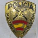Militaria: DISTINTIVO O INSIGNIA DE POLICIA MILITAR DE VANGUARDIA. GUERRA CIVIL. Lote 159014230