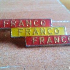 Militaria: ANTIGUO PIN, INSIGNIA ESMALTADA DE AGUJA - FRANCO, FRANCO, FRANCO. Lote 150349450