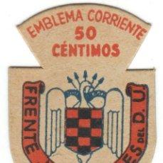 Militaria: EMBLEMA CORRIENTE 50 CÉNTIMOS - FRENTE JUVENTUDES DEL D.U.. Lote 166220618