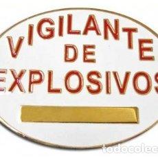 Militaria: PLACA VIGILANTE DE EXPLOSIVOS. Lote 167016236