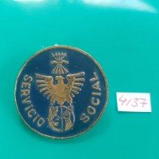 Militaria: INSIGNIA SERVICIO SOCIAL FALANGE. Lote 173396605