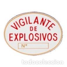 Militaria: PARCHE-PLACA DE VIGILANTE DE SEGURIDAD PRIVADA DE EXPLOSIVOS EN PVC HOMOLOGADA. Lote 176217214