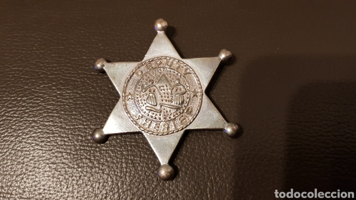 ANTIGUA PLACA DEPUTY SHERIFF METAL BADGE LAW ENFORCEMENT 6 ESTRELLA PUNTAS (Militar - Insignias Militares Extranjeras y Pins)
