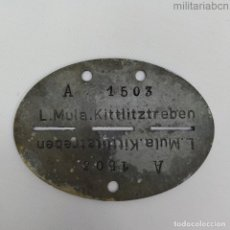 Militaria: ALEMANIA III REICH. DOG TAG ERKENNUNGSMARKE LUFTWAFFE MUNITIONSLAGER KITTLITZTREBEN. Lote 184096757