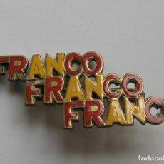 Militaria: INSIGNIA FRANCO FRANCO FRANCO. Lote 185778081