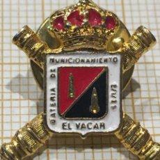 Militaria: PIN BATERÍA DE MUNICION EL VACAR. Lote 191398277