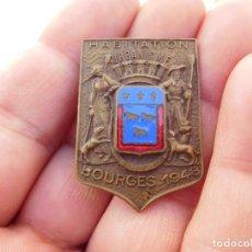 Militaria: INSIGNIA FRANCESA BOURGES 1948. Lote 191803427