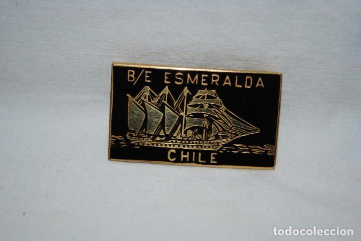 BUQUE ESCUELA ESMERALDA . (Militar - Insignias Militares Españolas y Pins)