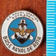 Militaria: INSIGNIA ANTIGUA BASE NAVAL DE ROTA. Lote 194626397