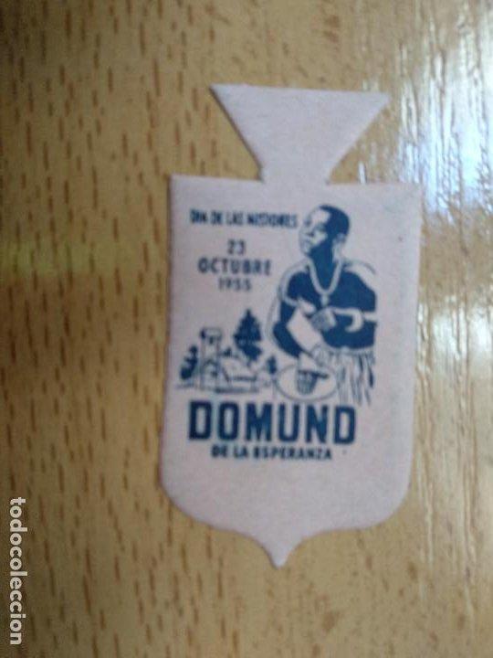 EMBLEMA AUXILIO SOCIAL. DOMUND. 23 OCTUBRE 1955. DE LA ESPERANZA (Militar - Insignias Militares Españolas y Pins)