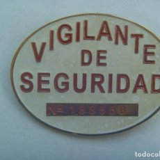Militaria: PLACA DE VIGILANTE DE SEGURIDAD, NUMERADA. Lote 195129026