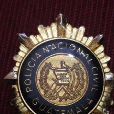 Militaria: INSIGNIA PLACA DISTINTIVO POLICIA NACIONAL GUATEMALA. Lote 195273036