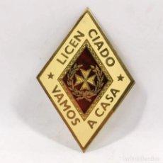Militaria: ROMBO GIGANTE - SANIDAD MILITAR - LICENCIADO VAMOS A CASA - NUEVA DE FABRICA - 9 X 6 CM / TC-7. Lote 235469900