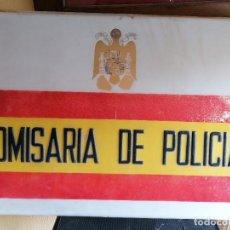 Militaria: CARTEL DE COMISARÍA DE LA POLICÍA ARMADA ÉPOCA DE FRANCO . Lote 198900563