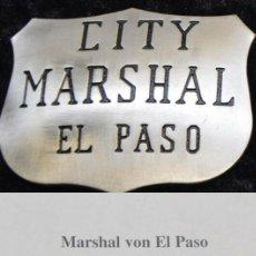 Militaria: INSIGNIA PLACA DE CITY MARSHAL EL PASO CON SU CERTIFICADO. Lote 203326071