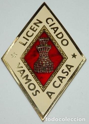 PLACA BROCHE INGENIEROS LICENCIADO VAMOS A CASA AÑOS 60 (Militar - Insignias Militares Españolas y Pins)