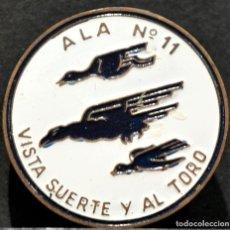 Militaria: INSIGNIA ALA Nº11 VISTA SUERTE Y AL TORO AVIACION EJERCITO ESPAÑA. Lote 213471426