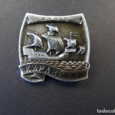 Militaria: INSIGNIA КАРАВЕЛЛА - CARABELA. BARCOS ANTIGUOS. URSS. SIGLO XX. Lote 220967446