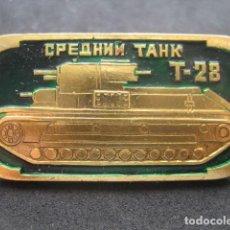 Militaria: PIN, INSIGNIA TANQUE RUSO SOVIETICO T-28. Lote 222131875