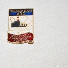 Militaria: INSIGNIA PIN SOVIETICA.CHERNOBIL .PARTICIPANTE DE LA RESPUESTA DE EMERGENCIA .URSS. Lote 230236040
